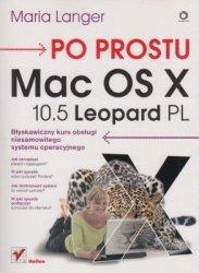 Po prostu Mac OS X 10.5 Leopard PL Maria Langer