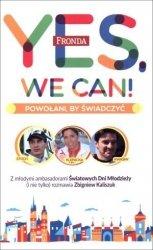 Yes, We Can! Powołani by świadczyć Zbigniew Kaliszuk