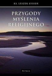 Przygody myślenia religijnego  ks. Leszek Łysień