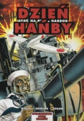 Dzień hańby Atak na Pearl Harbor Steve White