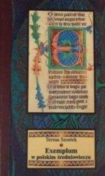 Exemplum w polskim średniowieczu Teresa Szostek