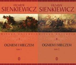 Ogniem i mieczem Henryk Sienkiewicz TOM 1 i 2