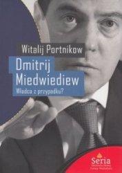 Dmitrij Miedwiediew Władca z przypadku Witalij Portnikow
