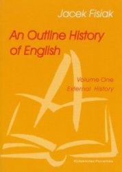An Outline History of English Volume One External History Jacek Fisiak