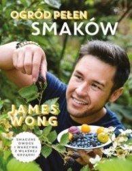 Ogród pełen smaków  James Wong