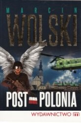 Post-Polonia Marcin Wolski