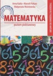 Matematyka Poziom podstawowy Tydzień po tygodniu do matury