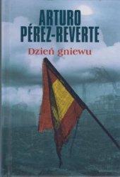Dzień gniewu Arturo Perez-Reverte