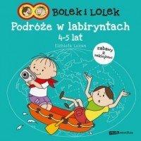 Bolek i Lolek Podróże w labiryntach (4-5 lat) Elżbieta Lekan