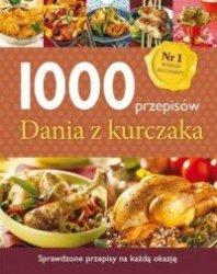 Dania z kurczaka 1000 przepisów