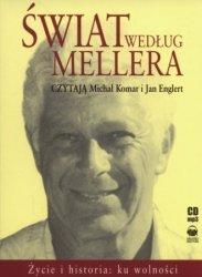 Świat według Mellera Życie i historia: ku wolności (CD mp3) Stefan Meller