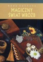 Magiczny świat wróżb Andy Collins