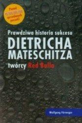 Prawdziwa historia sukcesu Dietricha Mateschitza twórcy Red Bulla Wolfgang Furweger