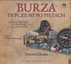 Burza depcze mi po piętach (CD) Dorota Głuska