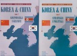 Korea i Chiny tom 1 Strategia i polityka tom 2 Gospodarka i granice Jerzy Bayer Waldemar J. Dziak 2 tomy