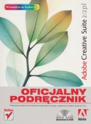 Adobe Creative Suite 2/2 PL Oficjalny podręcznik + CD