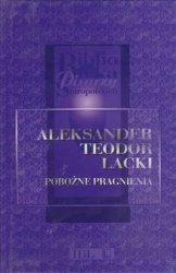 Pobożne pragnienia Aleksander Teodor Lacki