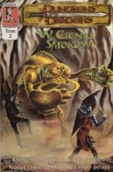 W Cieniu Smoków tom 2 Dungeons & Dragons