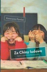 Za Chiny ludowe Zapiski z codzienności Państwa Środka Katarzyna Pawlak