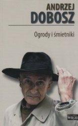 Ogrody i śmietniki Andrzej Dobosz