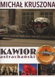 Kawior astrachański Michał Kruszona