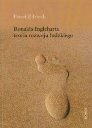 Ronalda Ingleharta teoria rozwoju ludzkiego Paweł Zdziech