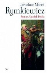 Reytan. Upadek Polski Jarosław M. Rymkiewicz