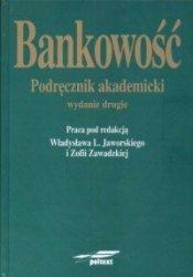 Bankowość Podręcznik akademicki Władysław L. Jaworski, Zofia Zawadzka