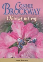 Obiecaj mi raj Connie Brockway