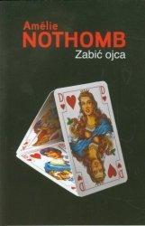 Zabić ojca Amelie Nothomb