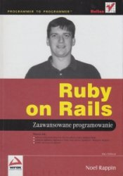 Ruby on Rails Zaawansowane programowanie Noel Rappin