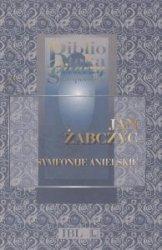 Symfonije anielskie Jan Żabczyc