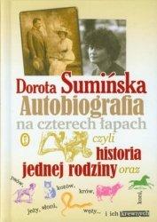 Autobiografia na czterech łapach czyli historia jednej rodziny Dorota Sumińska
