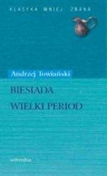 Biesiada, Wielki period Andrzej Towiański