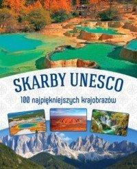 Skarby UNESCO 100 najpiękniejszych krajobrazów