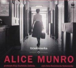 Uciekinierka (CD mp3) Alice Munro