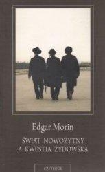 Świat nowożytny a kwestia żydowska Edgar Morin