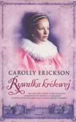 Rywalka królowej Carolly Erickson