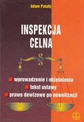 Inspekcja celna Adam Pałafij