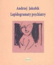 Lapidogramaty psychiatry Andrzej Jakubik