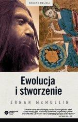 Ewolucja i stworzenie Seria: Nauka i religia Ernan McMullin