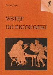 Wstęp do ekonomiki Edward Taylor