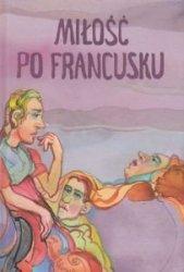 Miłość po francusku Andrzej Możdżonek