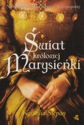 Świat królowej Marysieńki Kornelia Stepan