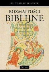 Rozmaitości biblijne ks. Tomasz Jelonek
