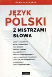 Język Polski z mistrzami słowa Stanisław Mędak