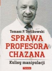 Sprawa profesora Chazana Kulisy manipulacji Tomasz P. Terlikowski
