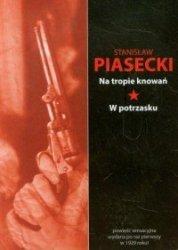 Na tropie knowań W potrzasku Stanisław Piasecki