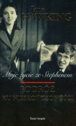 Podróż ku nieskończoności Moje życie ze Stephenem Jane Hawking