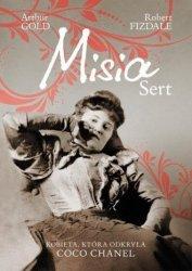 Misia Sert. Kobieta, która odkryła Coco Chanel Arthur Gold, Robert Fizdale